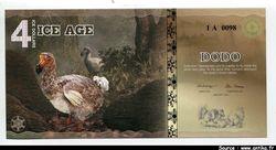 ICE AGE (Animaux disparus) 4 Ice Dollars  Dodo de l\'île Maurice